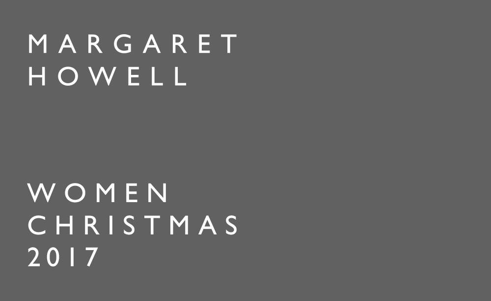 MARGARET HOWELL WOMEN CHRISTMAS 2017